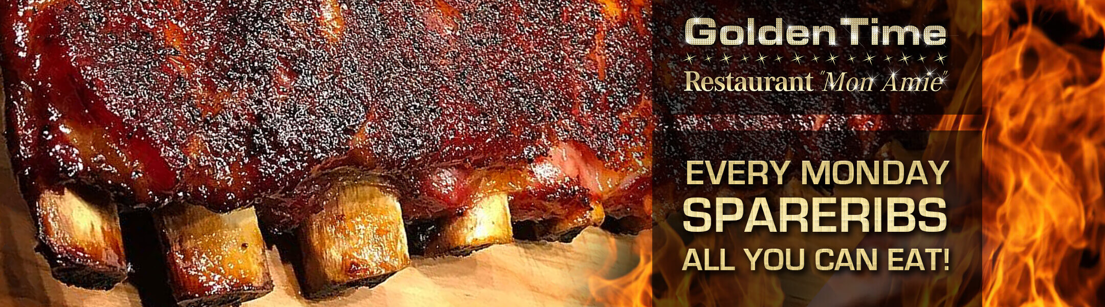 Every Monday: Spareribs All You Can Eat at the Restaurant Mon Amie at GoldenTime!