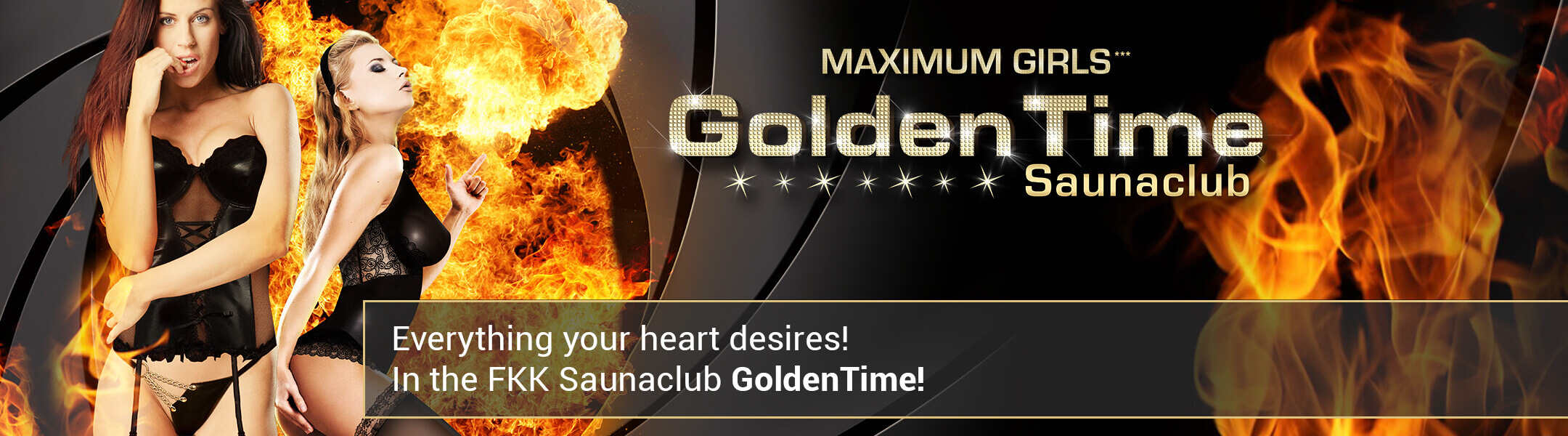 Everything your heart desires! In the FKK Saunaclub GoldenTime!